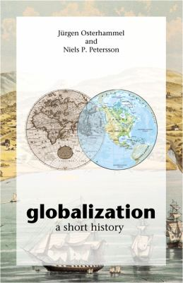 Globalization: A Short History 9780691121659