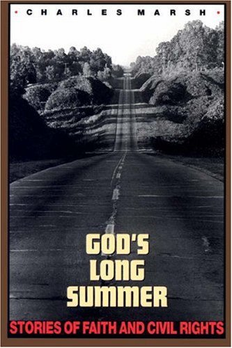 God's Long Summer: Stories of Faith & Civil Rights 9780691029405