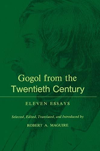 Gogol from the Twentieth Century: Eleven Essays