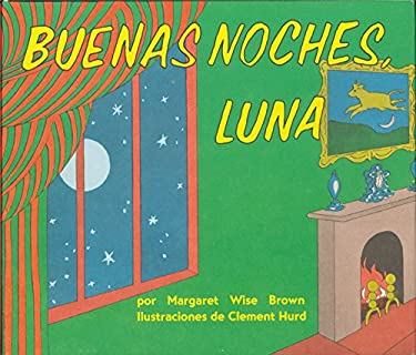 Goodnight Moon Board Book (Spanish Edition): Buenas Noches, Luna 9780694016518