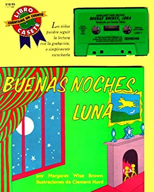 Goodnight Moon Book and Tape (Spanish Edition): Buenas Noches, Luna