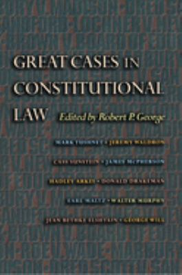 Great Cases in Constitutional Law 9780691049526