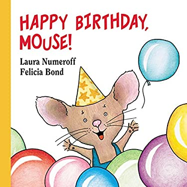 Happy Birthday, Mouse! 9780694014255