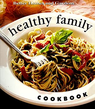 Healthy Family Cookbook 9780696207044
