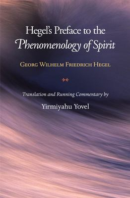 Hegel's Preface to the Phenomenology of Spirit 9780691120522