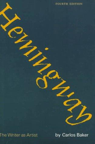 Hemingway: The Writer as Artist - 4th Edition