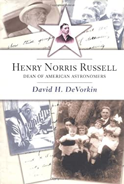 Henry Norris Russell: Dean of American Astronomers 9780691049182