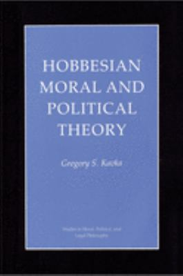 Hobbesian Moral and Political Theory 9780691077185