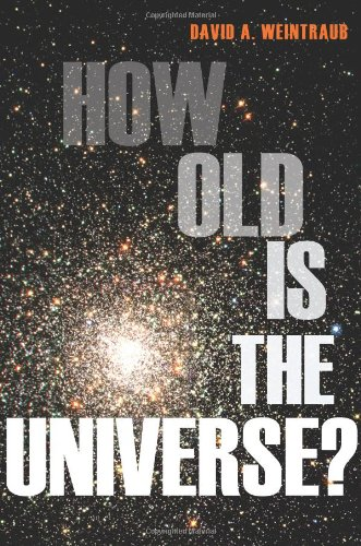 How Old Is the Universe? 9780691147314