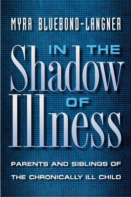 In the Shadow of Illness 9780691027838
