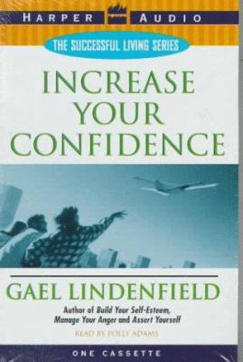 Increase Your Confidence: Increase Your Confidence 9780694519064