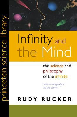 Infinity and the Mind: The Science and Philosophy of the Infinite 9780691121277