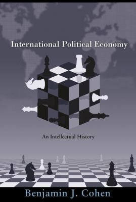 International Political Economy: An Intellectual History 9780691135694