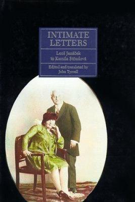 Intimate Letters, Leos Janacek to Kamila Stosslova 9780691036489