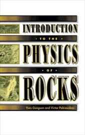 Introduction to the Physics of Rocks - Gueguen, Yves / Palciauskas, Victor