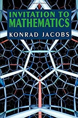 Invitation to Mathematics - Jacobs, Konrad