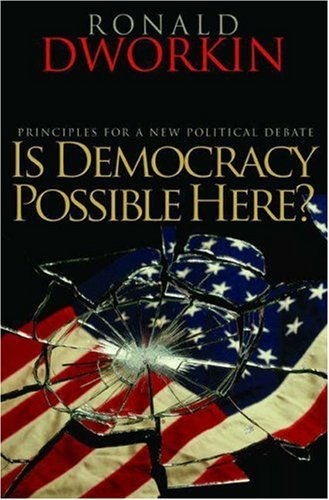 Is Democracy Possible Here?: Principles for a New Political Debate 9780691138725