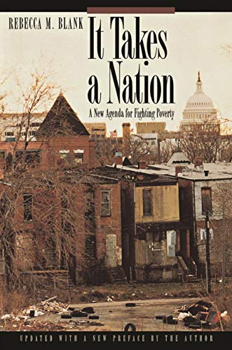It Takes a Nation: A New Agenda for Fighting Poverty 9780691026756