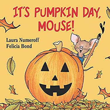 It's Pumpkin Day, Mouse! 9780694014293