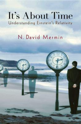 It's about Time: Understanding Einstein's Relativity 9780691122014