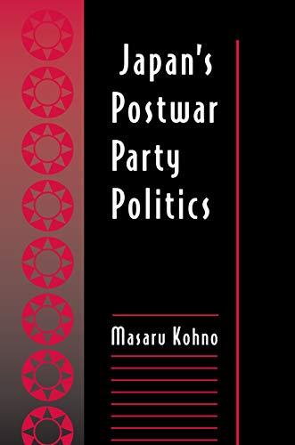 Japan's Postwar Party Politics - Kohmo, Masaru / Kohno, Masaru
