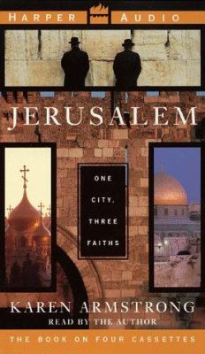 Jerusalem: One City, Three Faiths 9780694517169