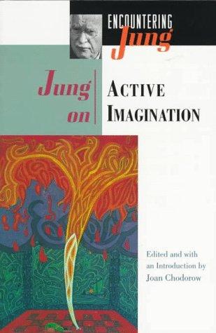 Jung on Active Imagination - Jung, Carl Gustav / Jung, C. G. / Chodorow M. D., Joan