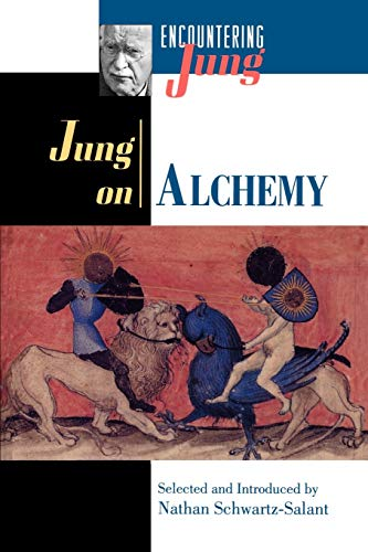 Jung on Alchemy - Jung, Carl Gustav / Jung (Ed by Schwartz-Salant) / Jung &Ed by Schwartz-Salant&