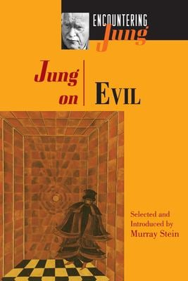 Jung on Evil - Jung, Carl Gustav / Jung, C. G. / Jung