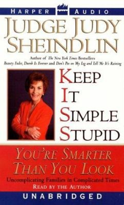 Keep It Simple, Stupid: Keep It Simple, Stupid 9780694522835