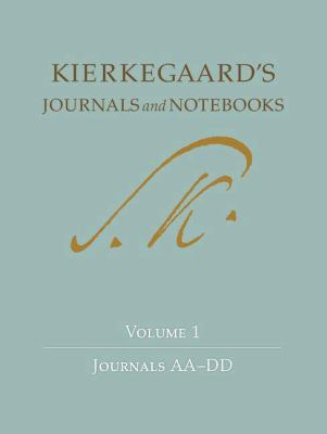 Kierkegaard's Journals and Notebooks: Volume 1: Journals AA-DD 9780691092225