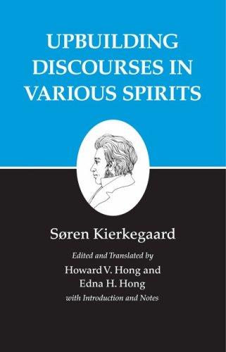 Kierkegaard's Writings, XV: Upbuilding Discourses in Various Spirits 9780691140773