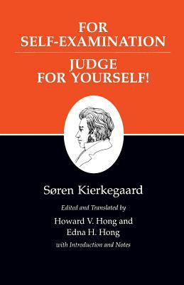 Kierkegaard's Writings, XXI: For Self-Examination / Judge for Yourself! 9780691020662