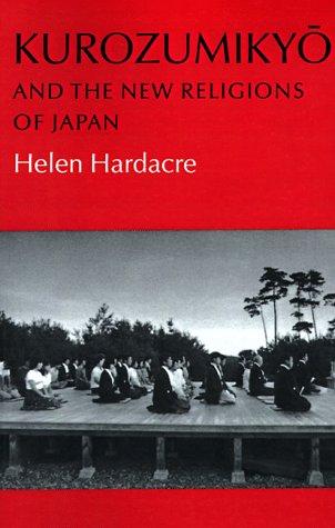 Kurozumikyo and the New Religions of Japan 9780691020488