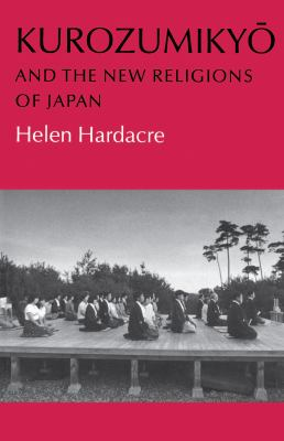 Kurozumikyo and the New Religions of Japan 9780691066752