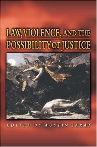 Law, Violence, and the Possibility of Justice 9780691048451