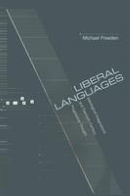 Liberal Languages: Ideological Imaginations and Twentieth-Century Progressive Thought 9780691116785