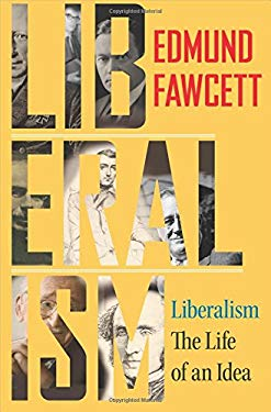 Liberalism: The Life of an Idea 9780691156897