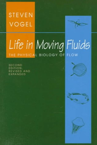 Life in Moving Fluids: The Physical Biology of Flow (Second Edition) 9780691026169