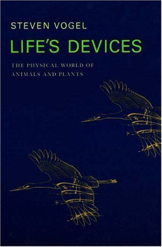 Life's Devices: The Physical World of Animals and Plants 9780691024189