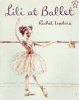 Lili at Ballet - Isadora, Rachel