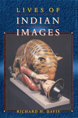 Lives of Indian Images 9780691005201