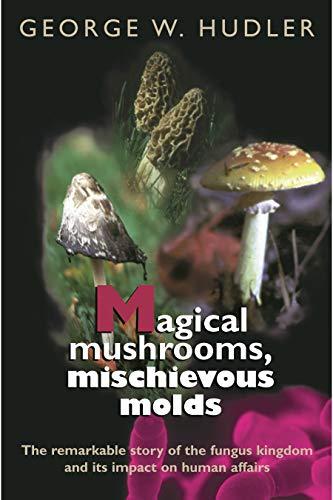 Magical Mushrooms, Michievous Molds 9780691028736