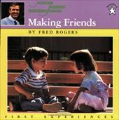 Making Friends - Rogers, Fred / Judkis, Jim