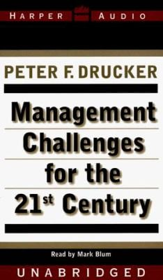 Management Challenges for the 21st Century 9780694522125
