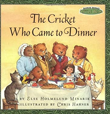 Maurice Sendak's Little Bear: The Cricket Who Came to Dinner 9780694017034