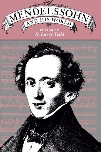 Mendelssohn and His World - Todd, R. Larry