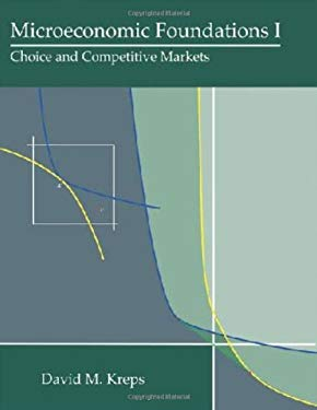 Microeconomic Foundations I: Choice and Competitive Markets 9780691155838