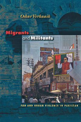 Migrants and Militants: