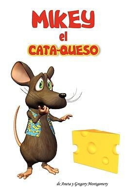 Mikey El Cata-Queso 9780692006221